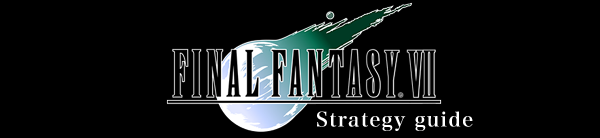 FF7 - Walkthrough and Strategy Guide : Final Fantasy VII / Cheat sheet